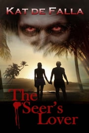 The Seer's Lover ebook by Kat  de Falla