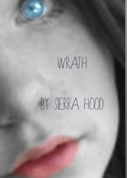 Wrath ebook by Sierra Hood