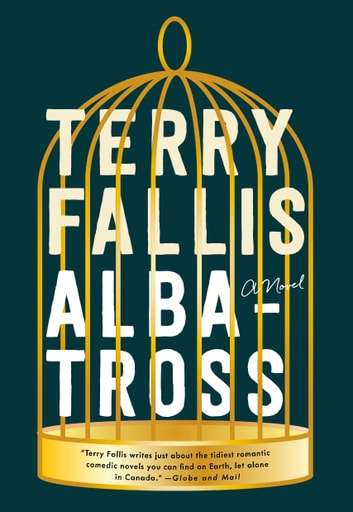 Albatross - A Novel ebook by Terry Fallis