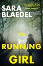 The Running Girl ebook by Sara Blaedel