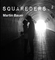 Squareders.2 ebook by Martin Bauer
