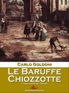 Le Baruffe Chiozzotte ebook by Carlo Goldoni