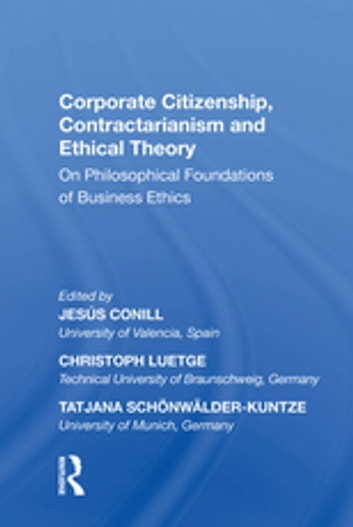 Corporate citizenship contractarianism and ethical theory ebook by corporate citizenship contractarianism and ethical theory on philosophical foundations of business ethics ebook by fandeluxe Gallery