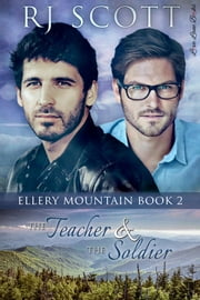 The Teacher and the Soldier ebook by RJ Scott