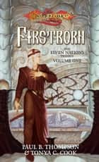 Firstborn - Elven Nations ebook by Tonya C. Cook, Paul B. Thompson