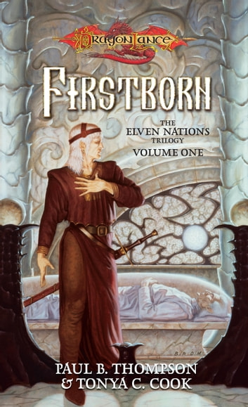 Firstborn - Elven Nations ebook by Tonya C. Cook,Paul B. Thompson