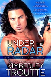Under the Radar ebook by Kimberley Troutte