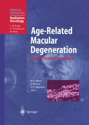 Age-Related Macular Degeneration - Current Treatment Concepts ebook by