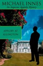 Appleby At Allington: Death by Water ebook by Michael Innes