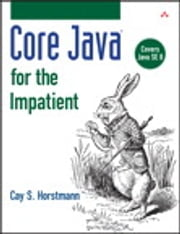 Core Java for the Impatient ebook by Cay S. Horstmann