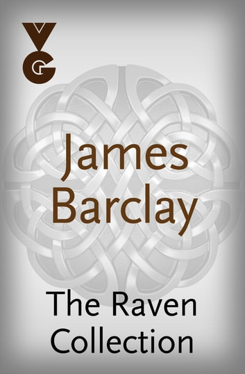 The Raven eBook Collection ebook by James Barclay