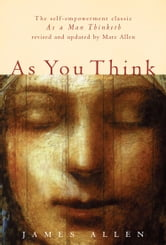 As You Think ebook by James Allen
