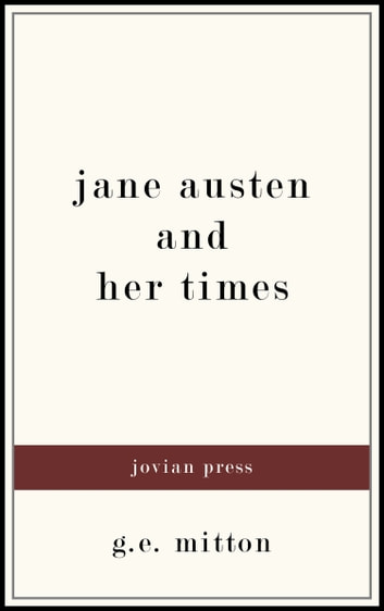 Jane Austen and Her Times ebook by G. E. Mitton