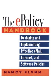 The E-Policy Handbook ebook by Flynn, Nancy