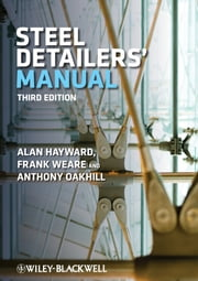 Steel Detailers' Manual ebook by Alan Hayward,Frank Weare,A. C. Oakhill