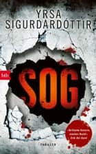 SOG - Thriller ebook by Yrsa Sigurdardóttir, Tina Flecken