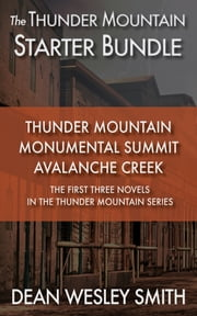 The Thunder Mountain Starter Bundle ebook by Dean Wesley Smith