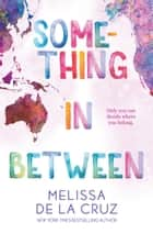 Something In Between ebook by