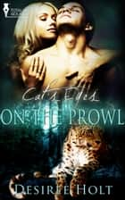 On the Prowl ebook by Desiree Holt