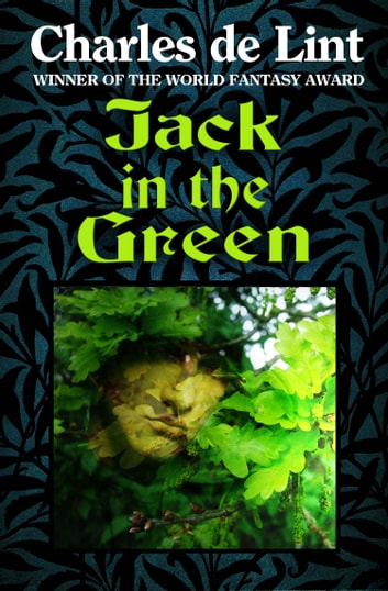 Jack in the Green ebook by Charles de Lint