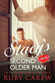 Stacy's Second Older Man 電子書籍 by Ruby Carew, Opal Carew