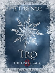 Tro - The Elsker Saga Book 3 ebook by S.T. Bende