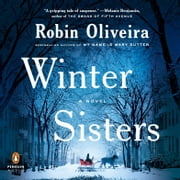 Winter Sisters audiobook by Robin Oliveira