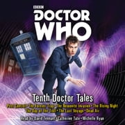 Doctor Who: Tenth Doctor Tales - 10th Doctor Audio Originals audiobook by Peter Anghelides, Dan Abnett, David Roden,...