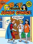 B&V Friends Comics Double Digest #256 ebook by Archie Superstars, Archie Superstars