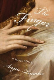 The Finger - A Handbook ebook by Angus Trumble