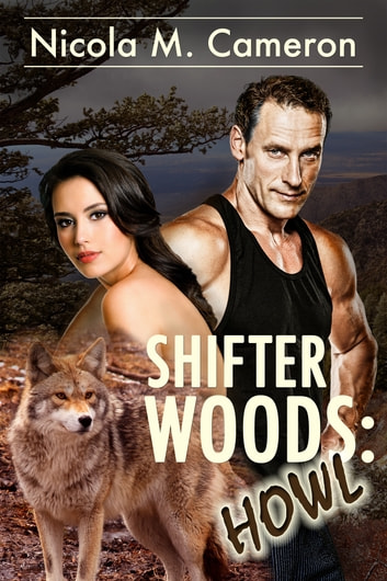 Shifter Woods: Howl ebook by Nicola M. Cameron