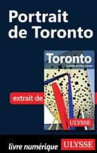 Portrait de Toronto ebook by Benoit Legault