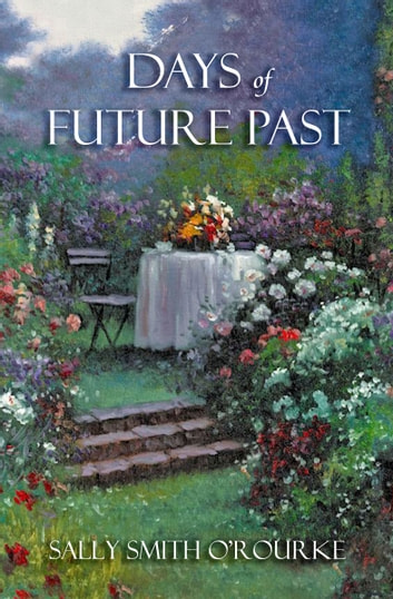 Days of Future Past ebook by Sally Smith O'Rourke