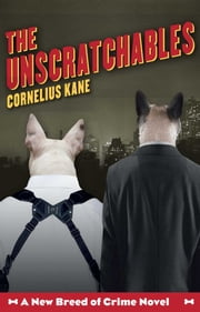 The Unscratchables ebook by Cornelius Kane