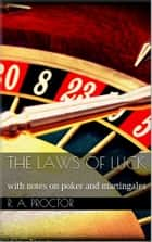 The laws of luck ebook by Richard A. Proctor