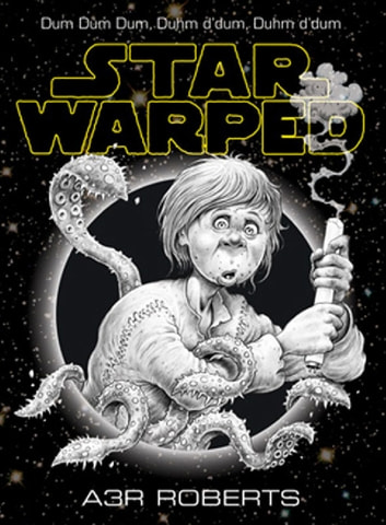 Star Warped ekitaplar by Adam Roberts