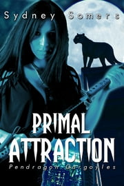 Primal Attraction ebook by Sydney Somers