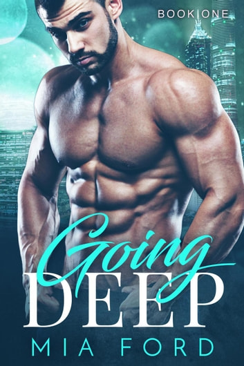 Going Deep - Going Deep, #1 ebook by Mia Ford