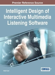 Intelligent Design of Interactive Multimedia Listening Software ebook by
