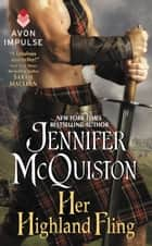 Her Highland Fling ebook by Jennifer McQuiston
