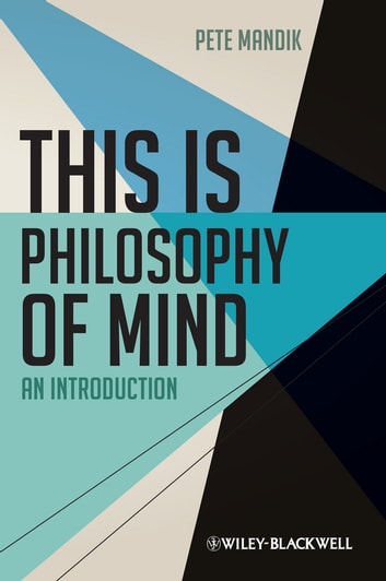 This is Philosophy of Mind - An Introduction ebook by Pete Mandik