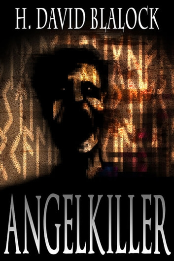Angelkiller - Book One ebook by H. David Blalock