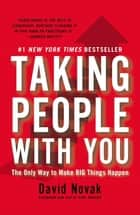 Taking People with You ebook by David Novak