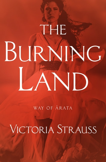 The Burning Land ebook by Victoria Strauss