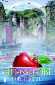 Lud-in-de-mist ebook by Hope Mirrlees, Gert van Santen