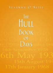 The Hull Book of Days ebook by Susanna O'Neill