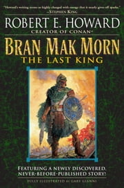Bran Mak Morn: The Last King ebook by Robert E. Howard