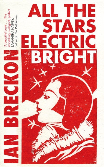 All the Stars Electric Bright ebook by Ian Breckon