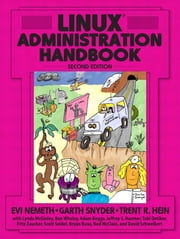 Linux Administration Handbook ebook by Nemeth, Evi