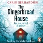 The Gingerbread House - Hammarby Book 1 audiobook by Carin Gerhardsen